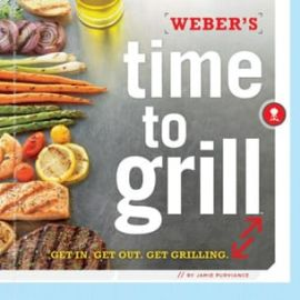 Weber Accessories - 7604 - WEBER'S TIME TO GRILL COOKBOOK