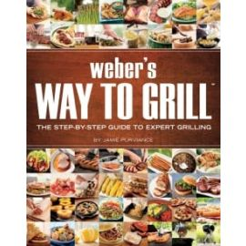 Weber Accessories - 9551 - WEBER'S WAY TO GRILL COOKBOOK