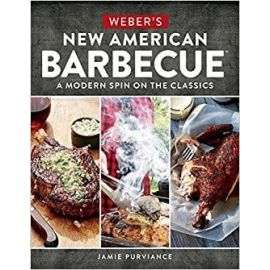 Weber New American Barbecue Cookbook