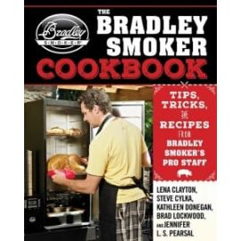 Bradley Smoker Cook Book - BTCOOKBOOK